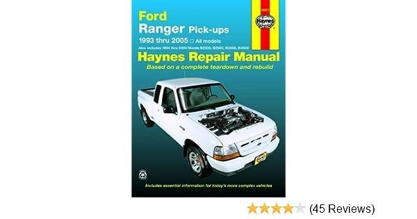 haynes repair manual ford ranger pick ups 1993 thru 2005 all rh amazon com 1995 Mazda B2300 Engine 2003 mazda b2300 service manual