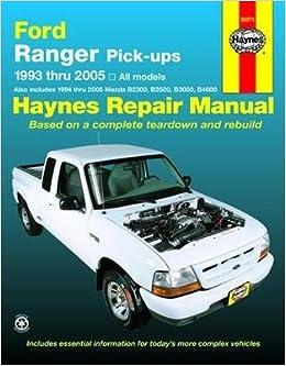 Haynes Repair Manual Ford Ranger PickUps 1993 Thru 2005  All