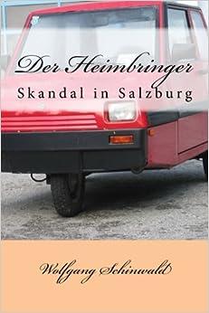 Book Der Heimbringer: Skandal in Salzburg