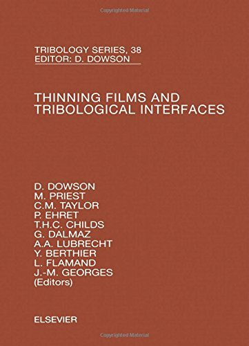 Thinning Films and Tribological Interfaces, Volume 38: Proceedings of the 26<SUP>th</SUP> Leeds-Lyon Symposium (Tribology and Interface Engineering)