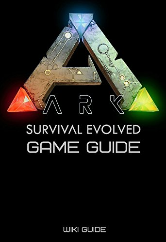 Elegant ARK: Survival Evolved Game Guide By [Guide, Wiki]