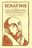 img - for [(Ignatius of Loyola * * )] [Author: Jose Ignacio Tellechea Idigoras] [Oct-1994] book / textbook / text book