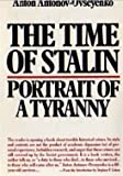 img - for Time of Stalin: Portrait of a Tyranny (Harper Colophon Books) book / textbook / text book