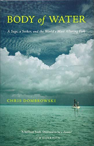 Body of Water: A Sage, a Seeker,