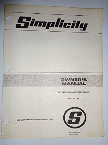 "Simplicity Mfg. No.795, 42"" Snow Plow and Dozer Blade Parts, Operators Owners Manual Original"