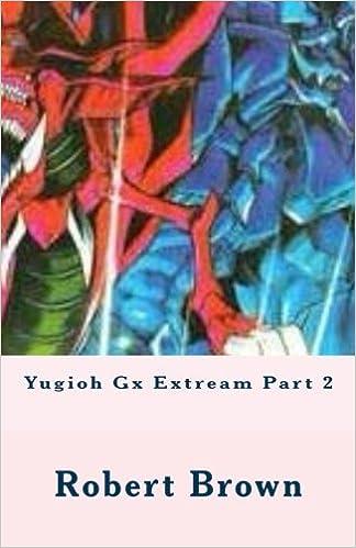 Book Yugioh Gx Extream Part 2: Volume 2