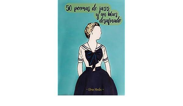 50 poemas de jazz y un blues desafinado (Prosa poética ...