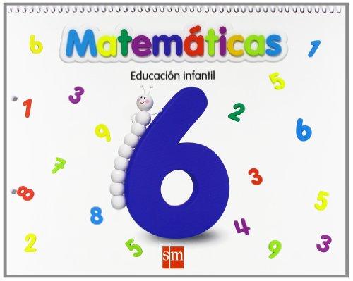 Matemáticas 6. Educación Infantil
