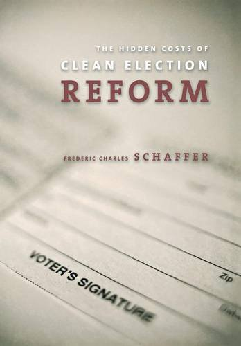 The Hidden Costs of Clean Election Reform