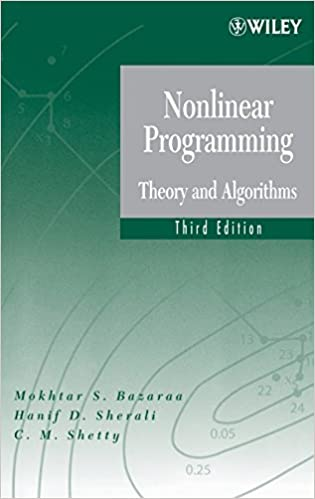 Nonlinear Programming: Theory and Algorithms 9780471486008 Mechanical Engineering at amazon