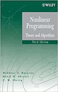 Nonlinear programming theory and algorithms mokhtar s bazaraa nonlinear programming theory and algorithms mokhtar s bazaraa hanif d sherali c m shetty 9780471486008 amazon books fandeluxe Gallery