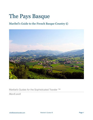 The Pays Basque: Maribel's Guide to the French Basque Country  (Maribel's Guides) by Maribel Laserna