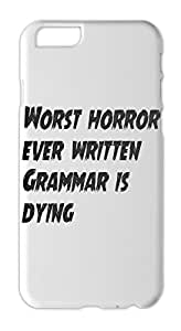 Worst horror ever written Grammar is dying Iphone 6 plus case