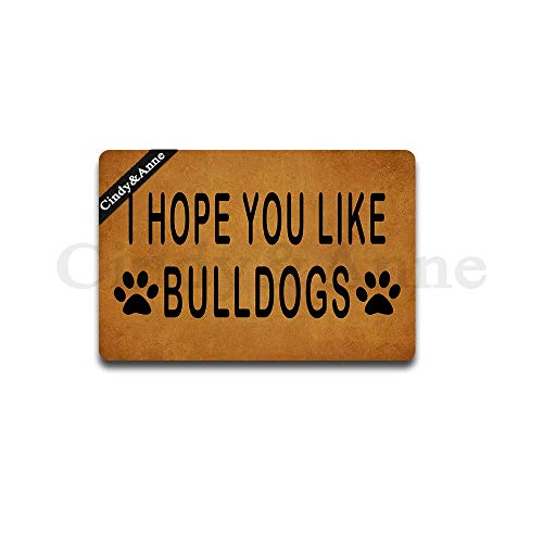 Cindy&Anne I Hope You Like Bulldogs Entrance Floor Mat Funny Doormat Door Mat Decorative Indoor Outdoor Doormat 23.6 by 15.7 Inch