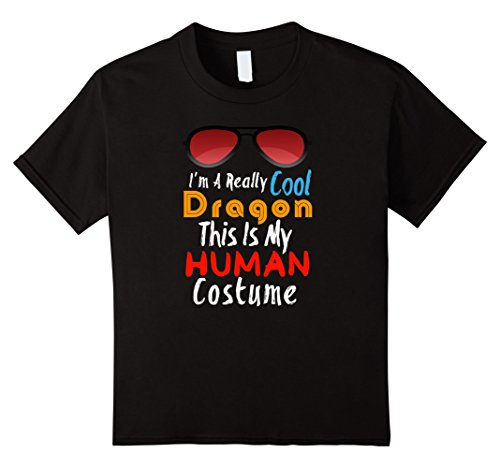 [Kids I'm A Really Cool Dragon This Is My Human Costume Halloween 10 Black] (Really Cool Group Halloween Costumes)