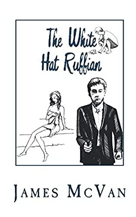 The White Hat Ruffian