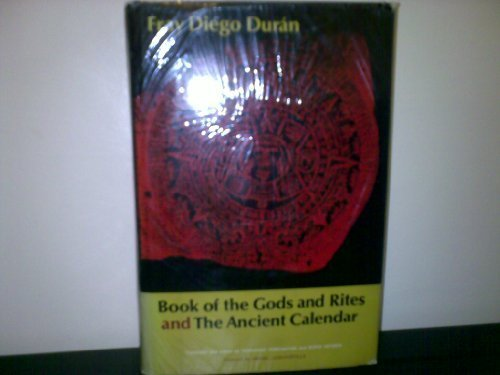 0806108894 - Fray Diego Duran: Book of the Gods and Rites and the Ancient Calendar (Civilization of American Indian) - Buch