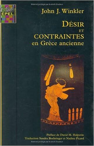 Livre gratuits en ligne Désir et contraintes en Grèce ancienne epub pdf