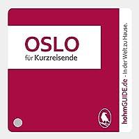 Oslo für Kurzreisende/Norwegisch für einen Tag (hohmGUIDE)