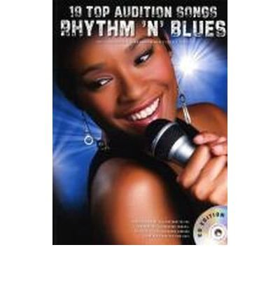 [(19 Top Audition Songs: Rhythm 'N' Blues)] [Author: Hal Leonard Publishing Corporation] published on (December, 2013) PDF