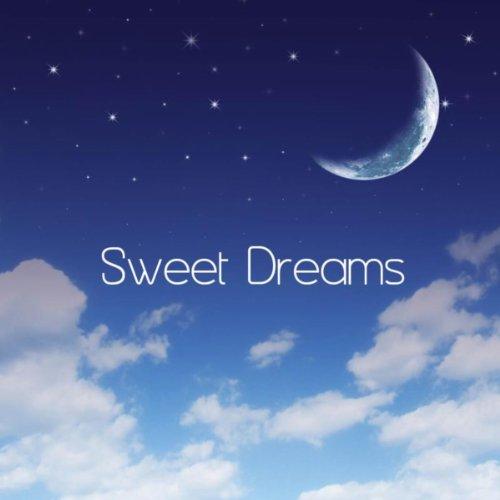 Sweet Dreams: Baby Lullabies C...
