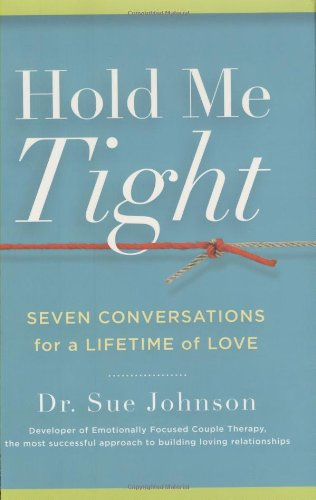 Price comparison product image Hold Me Tight: Seven Conversations for a Lifetime of Love