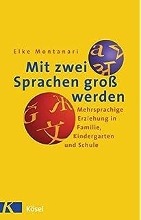 Zweisprachig Aufwachsen Herausforderung Und Chance Für Kinder
