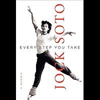 Every Step You Take: A Memoir book cover