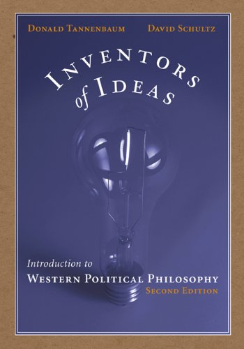 Inventors of Ideas: Introduction to Western Political Philosophy