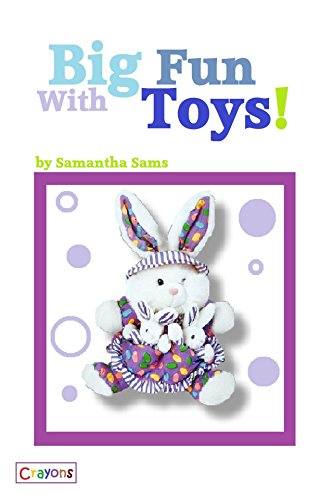 Big Fun With Toys (Sam You Can Read Book 2)