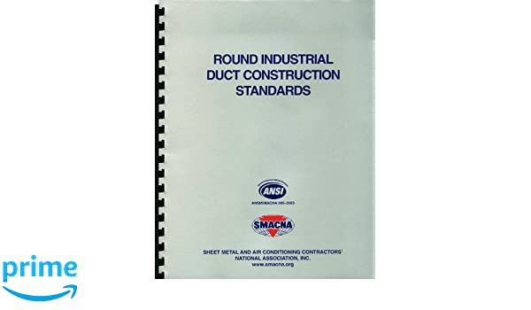 Smacna round industrial duct construction standards pdf download.