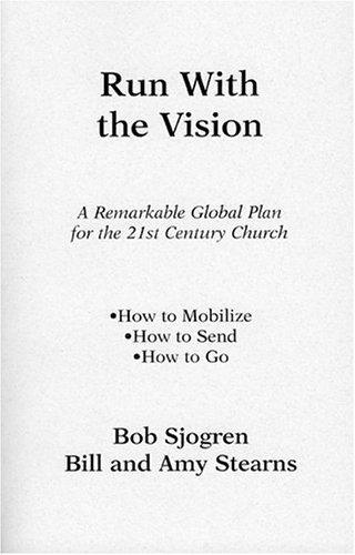 Run With the Vision by Bob Sjogren (1995-06-01)