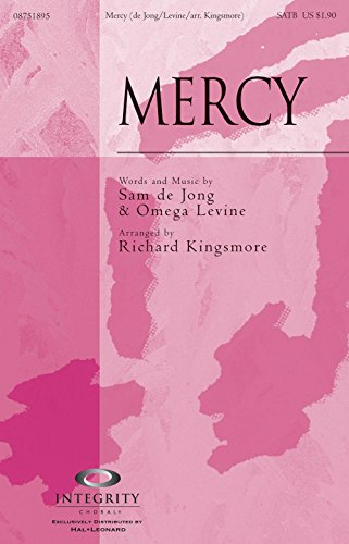 Integrity Choral Mercy ORCHESTRA ACCOMPANIMENT Arranged by Richard (Integrity Choral Music)