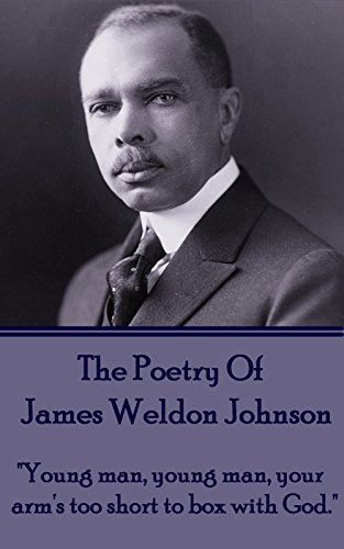 The Poetry Of James Weldon Johnson: