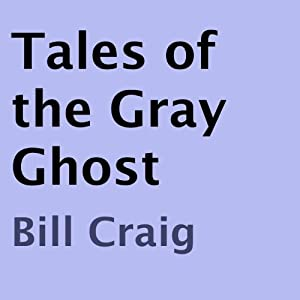 Tales of the Gray Ghost Audiobook
