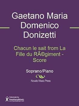 Chacun le sait from La Fille du Régiment - Score by [Gaetano Maria Domenico Donizetti]