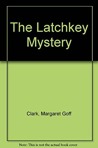 book cover of The Latchkey Mystery