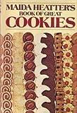 Maida Heatter's Book of Great Cookies, Maida Heatter, 0394410211