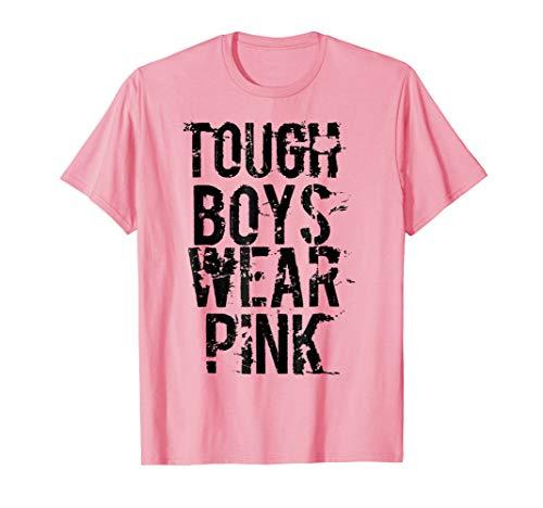 Tough Boys Wear Pink Cool Pink T Shirt