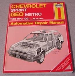 chevrolet sprint geo metro automotive repair manual models rh amazon com 1993 geo metro repair manual pdf 1992 geo metro repair manual