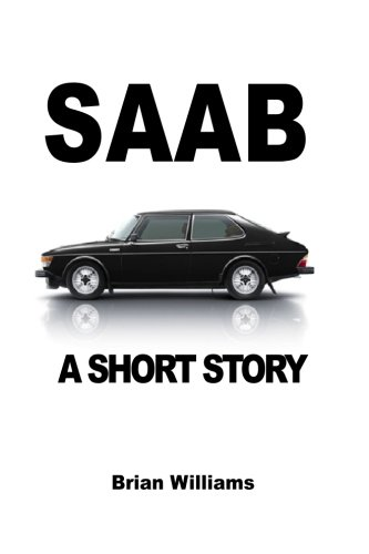 Saab: A Short Story for sale  Delivered anywhere in USA