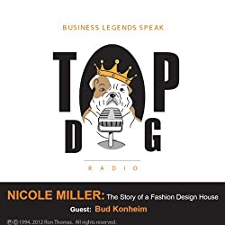 Nicole Miller: The Story of a Fashion Design House