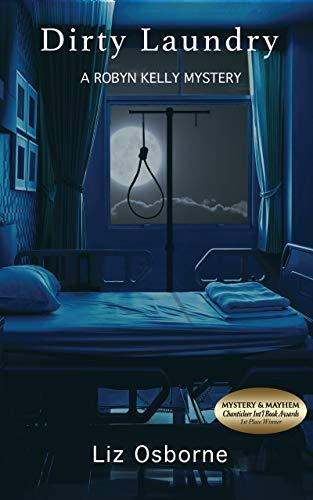 Dirty Laundry: A Robyn Kelly Mystery (Robyn Kelly Mysteries Book 2)