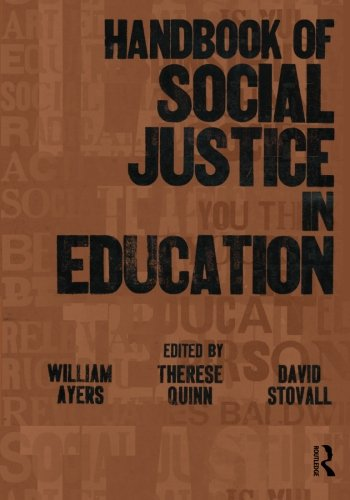 Handbook of Social Justice in Education
