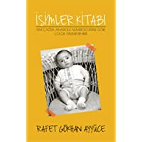İsimler Kitabı: Yeni Çağda Anadolu Nümerolojisine Göre Çocuk İsimleri Rehberi
