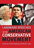 img - for Landmark Speeches of the American Conservative Movement (Landmark Speeches: A Book Series) (2007-03-27) book / textbook / text book