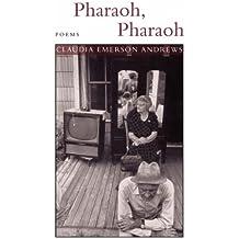 Pharaoh, Pharaoh: Poems (Southern Messenger Poets)