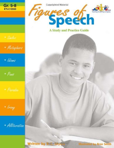 Figures of Speech: A Study and Practice Guide, Grades 5-8