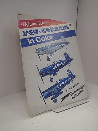F4U Corsair in Color - Fighting Colors series (6503) (Corsair Colors F4u)