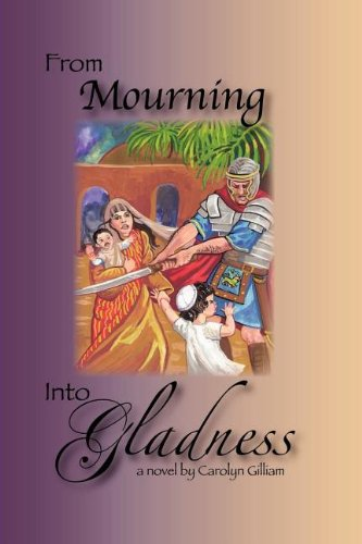 Download From Mourning Into Gladness PDF